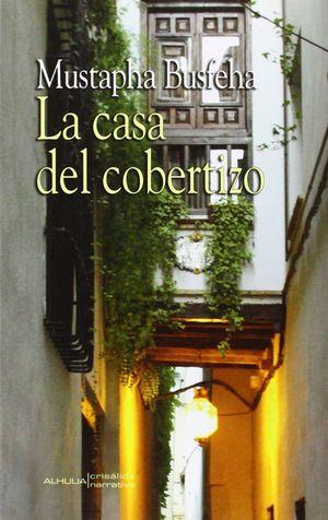 LA CASA DEL COBERTIZO