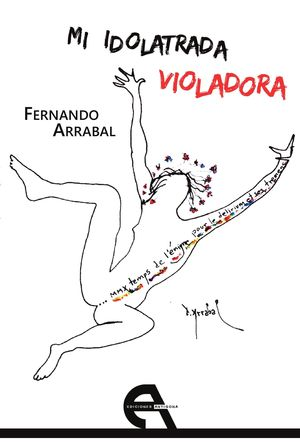 MI IDOLATRADA VIOLADORA