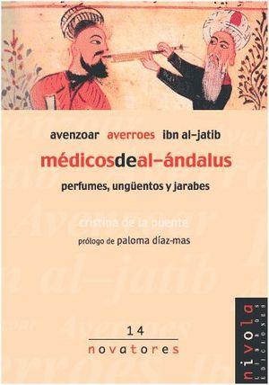 AVENZOAR, AVERROES, IBN AL JATIB, MEDICOS DE AL-ANDALUS