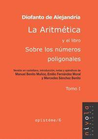 LA ARITMÉTICA Y EL LIBRO SOBRE LOS NÚMEROS POLIGONALES. TOMO I