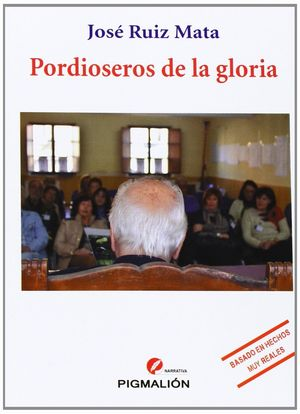 PORDIOSEROS DE LA GLORIA