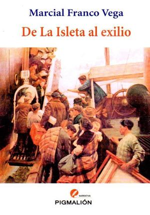 DE LA ISLETA AL EXILIO
