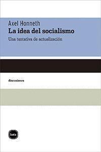 LA IDEA DEL SOCIALISMO