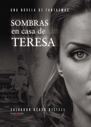 SOMBRAS EN CASA DE TERESA