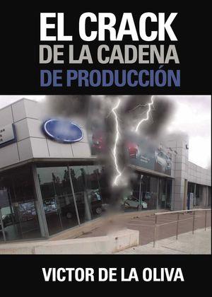EL CRACK DE LA CADENA DE PRODUCCIÓN