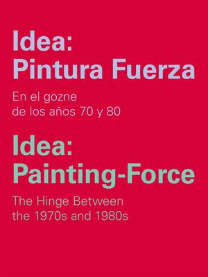 IDEA: PINTURA FUERZA / IDEA: PAINTING-FORCE