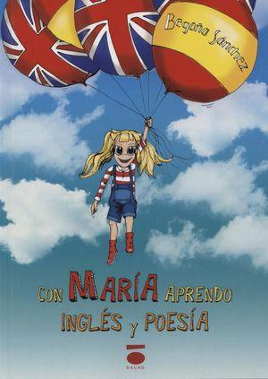 CON MARIA APRENDO INGLES Y POESIA 2ªED.