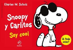 SNOOPY Y CARLITOS 7 SOY COOL