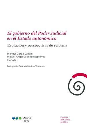 EL GOBIERNO DEL PODER JUDICIAL EN EL ESTADO AUTONÓMICO