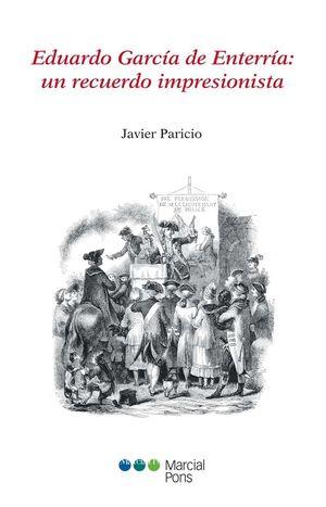 EDUARDO GARCÍA DE ENTERRÍA: UN RECUERDO IMPRESIONISTA
