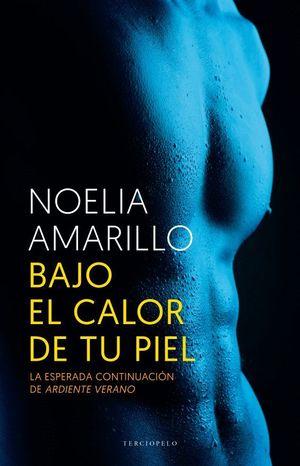 BAJO EL CALOR DE TU PIEL