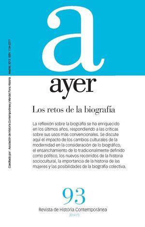 RETOS DE LA BIOGRAFÍA, LOS (AYER 93)