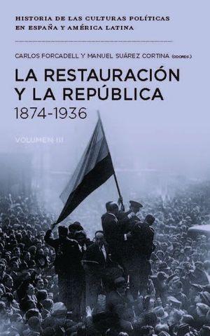 LA RESTAURACION Y LA REPUBLICA, 1874-1936