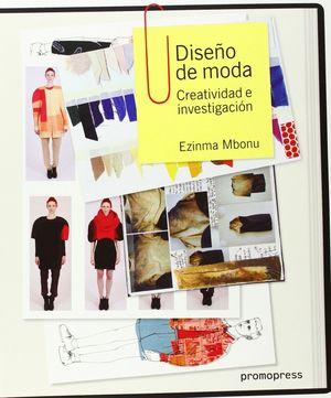 DISEÑO DE MODA: CREATIVIDAD E INVESTIGACION