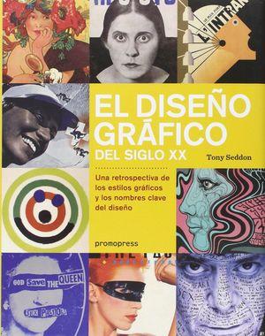 EL DISEÑO GRAFICO DEL SIGLO XX