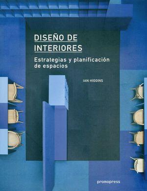 DISEÑO DE INTERIORES: ESTRATEGIAS Y PLANIFICACION DE ESPACIOS