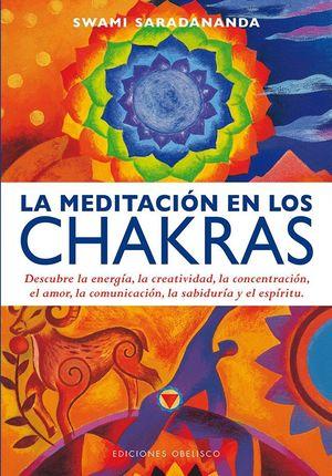 LA MEDITACION EN LOS CHAKRAS