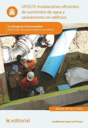 INSTALACIONES EFICIENTES DE SUMINISTRO DE AGUA Y SANEAMIENTO EN EDIFICIOS. ENAC0