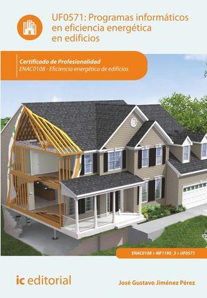 PROGRAMAS INFORMÁTICOS EN EFICIENCIA ENERGÉTICA EN EDIFICIOS. ENAC0108 - EFICIEN