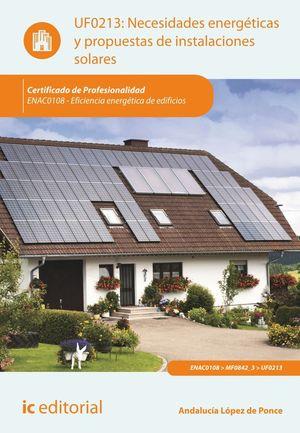 NECESIDADES ENERGÉTICAS Y PROPUESTAS DE INSTALACIONES SOLARES. ENAC0108 - EFICIE