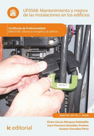 MANTENIMIENTO Y MEJORA DE LAS INSTALACIONES EN LOS EDIFICIOS. ENAC0108 - EFICIEN