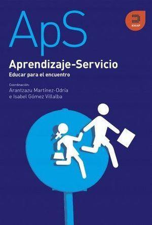APRENDIZAJE-SERVICIO EDUCAR PARA EL ENCUENTRO