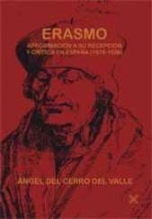 ERASMO, APROXIMACIÓN A SU RECEPCIÓN Y CRÍTICA EN ESPAÑA. 1516-1536