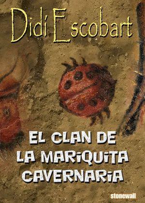 EL CLAN DE LA MARIQUITA CAVERNARIA