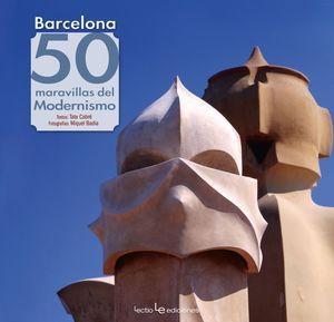 BARCELONA. 50 MARAVILLAS DEL MODERNISMO