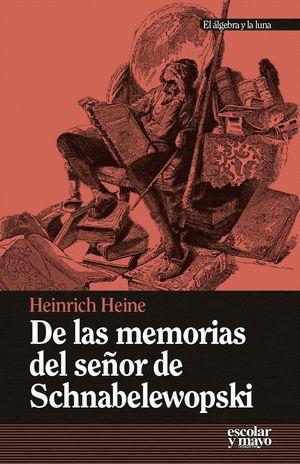 DE LAS MEMORIAS DEL SEÑOR DE SCHNABELEWOPSKI