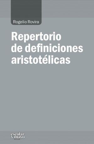 REPERTORIO DE DEFINICIONES ARISTOTELICAS