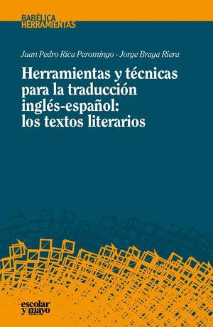 HERRAMIENTAS Y TECNICAS PARA LA TRADUCCION INGLES-ESPAÑOL