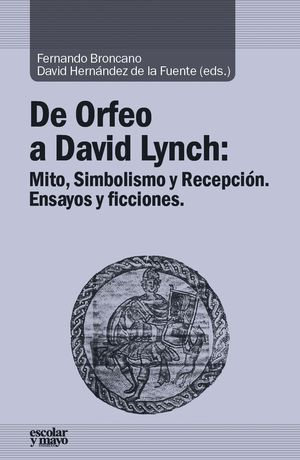 DE ORFEO A DAVID LYNCH