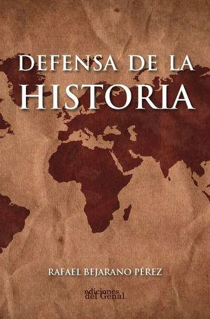 DEFENSA DE LA HISTORIA