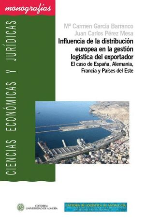 INFLUENCIA DE LA DISTRIBUCION EUROPEA EN LA GESTION LOGISTICA DEL