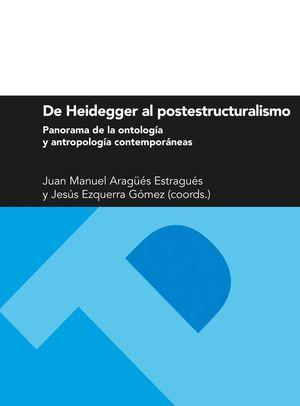 DE HEIDEGGER AL POSTESTRUCTURALISMO