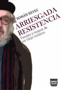 ARRIESGADA RESISTENCIA