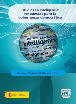 ESTUDIOS EN INTELIGENCIA: RESPUESTAS PARA LA GOBERNANZA