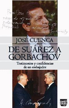 DE SUAREZ A GORBACHOV