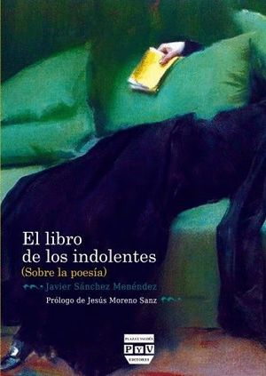 EL LIBRO DE LOS INDOLENTES