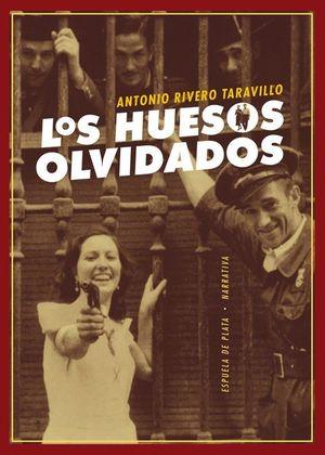 LOS HUESOS OLVIDADOS