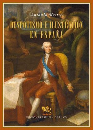 DESPOTISMO E ILUSTRACIÓN EN ESPAÑA