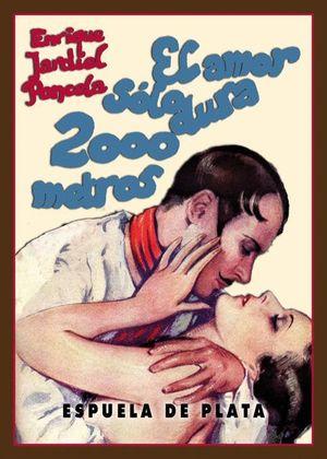 EL AMOR SOLO DURA 2.000 METROS