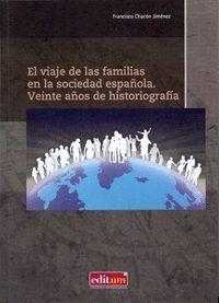EL VIAJE DE LAS FAMILIAS EN LA SOCIEDAD ESPAÑOLA