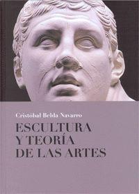 ESCULTURA Y TEORIA DE LAS ARTES
