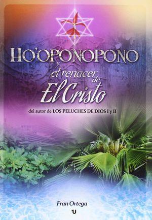 HO'OPONOPONO Y EL RENACER DE EL CRISTO