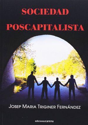 SOCIEDAD POSCAPITALISTA