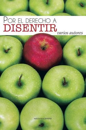EL DERECHO A DISENTIR