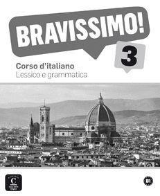 BRAVISSIMO! 3. LESSICO E GRAMMATICA