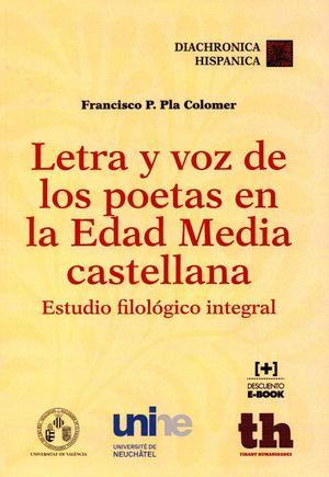 LETRA Y VOZ DE LOS POETAS EN LA EDAD MEDIA CASTELLANA